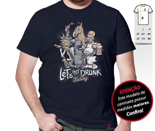 Camiseta Get Drunk