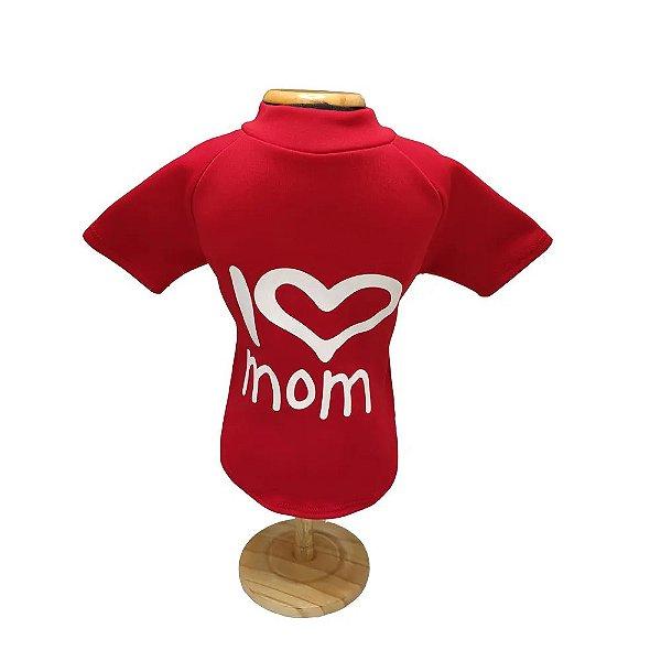 Blusa Moletom I Love Mom Fábrica Pet