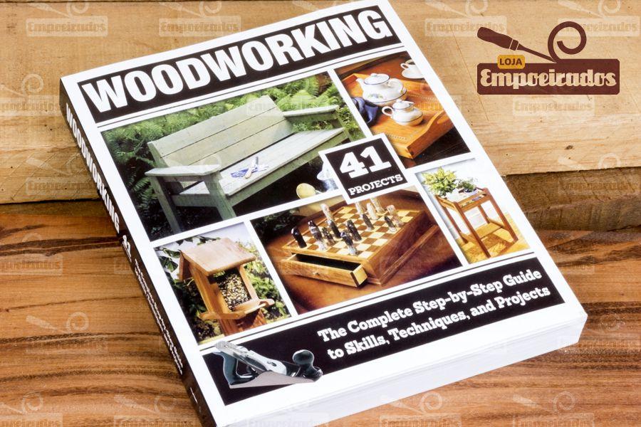 Livro com 41 Projetos de Madeira - Woodworking Complete