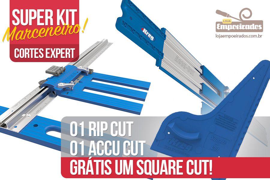 Kit Marceneiro Solução de Corte: Rip Cut + Accu Cut e GRÁTIS Square Cut