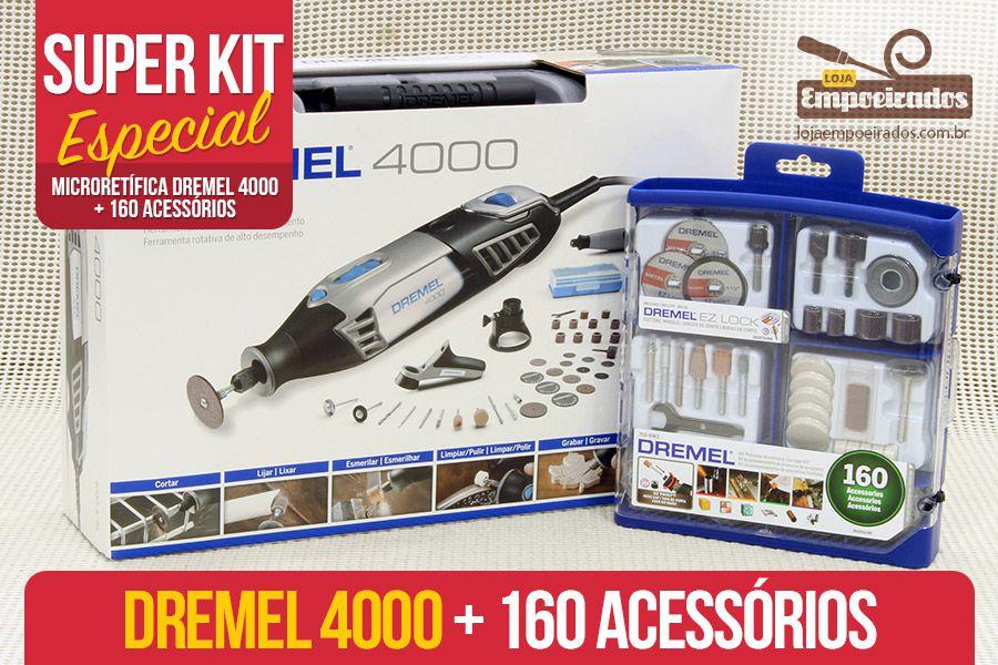 Kit Dremel Espetacular - Microrretifica 4000 + 160 acessórios