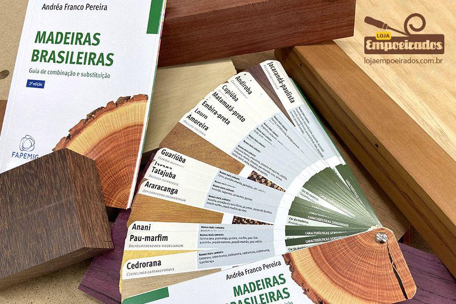 Madeiras Brasileiras: Guia de Combinação e Substituição - 2ª Edição