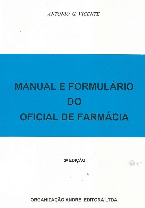 MANUAL E FORMULÁRIO DO OFICIAL DE FARMÁCIA