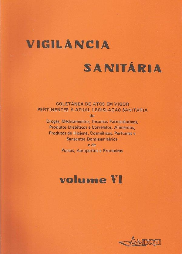 VIGILÂNCIA SANITÁRIA-VOLUME VI (10.V.82 - 10.VI.83)