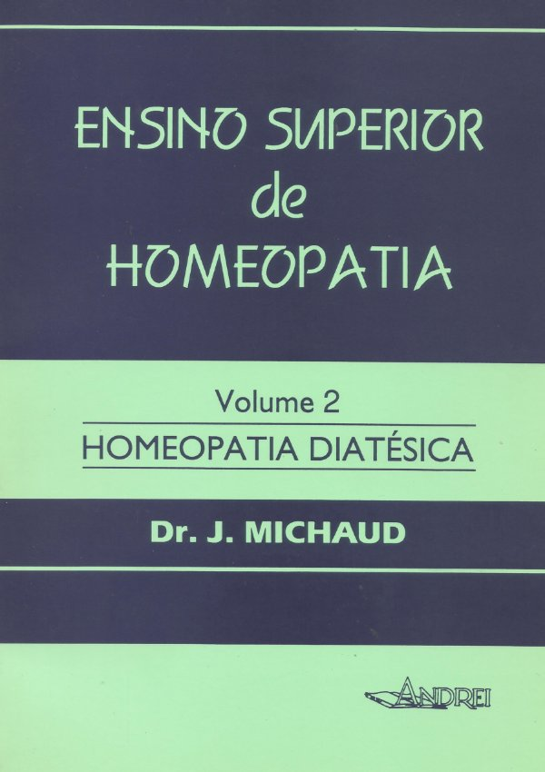 ENSINO SUPERIOR DE HOMEOPATIA - VOLUME II
