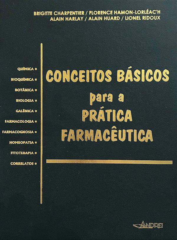 CONCEITOS BÁSICOS PARA A PRATICA FARMACÊUTICA