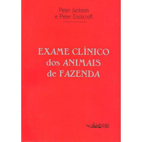 EXAME CLÍNICO DOS ANIMAIS DE FAZENDA