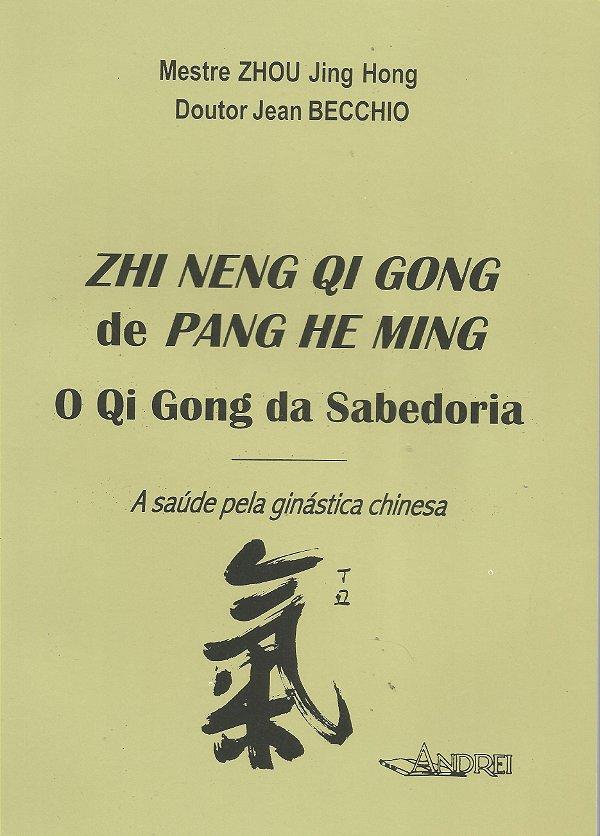 ZHI NENG QI GONG - O QI GONG DA SABEDORIA