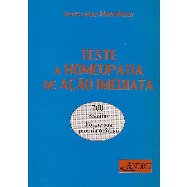 TESTE A HOMEOPATIA DE AÇÃO IMEDIATA