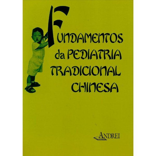 FUNDAMENTOS DA PEDIATRIA TRADICIONAL CHINESA