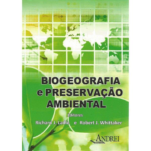 BIOGEOGRAFIA E PRESERVACAO AMBIENTAL