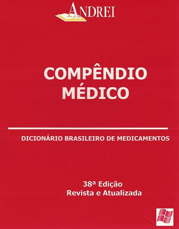 COMPÊNDIO MÉDICO - DICIONÁRIO BRASILEIRO DE MEDICAMENTOS - 38ª EDIÇÃO - CD ROM
