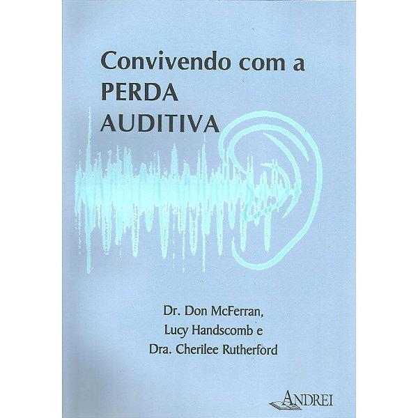 CONVIVENDO COM A PERDA AUDITIVA