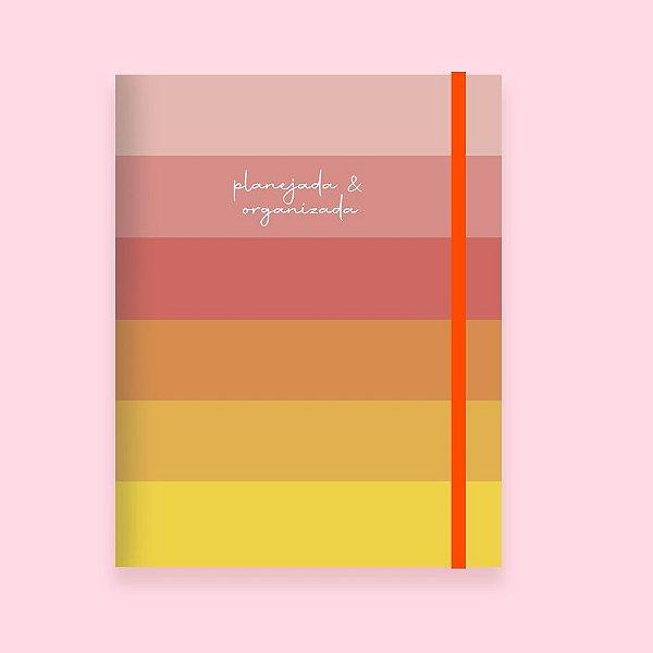 Caderno Flexível - Planejada e Organizada