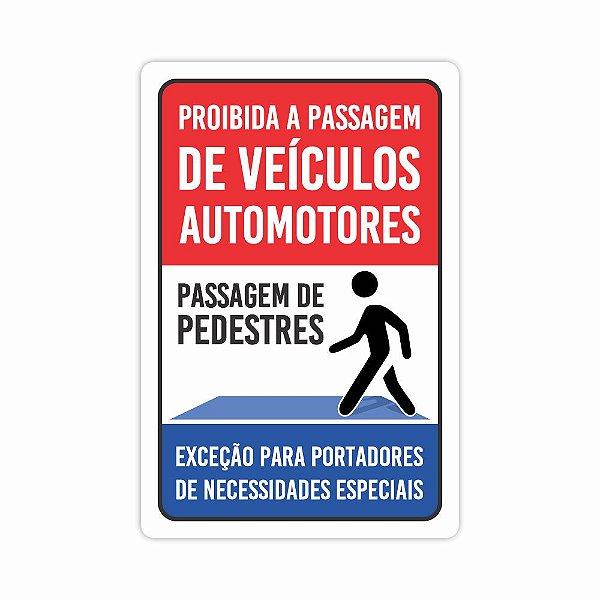 Placa De Sinalização Passagem De Pedestres Proibido Carros