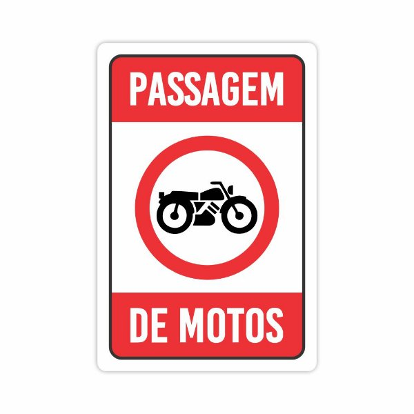 Placa Passagem De Motos 40x30cm Condominio Sinalização