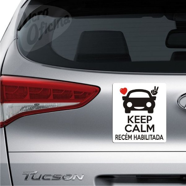 Ímã De Carro - Keep Calm Recém Habilitada Habilitado tamanho 15 x 16,6cm