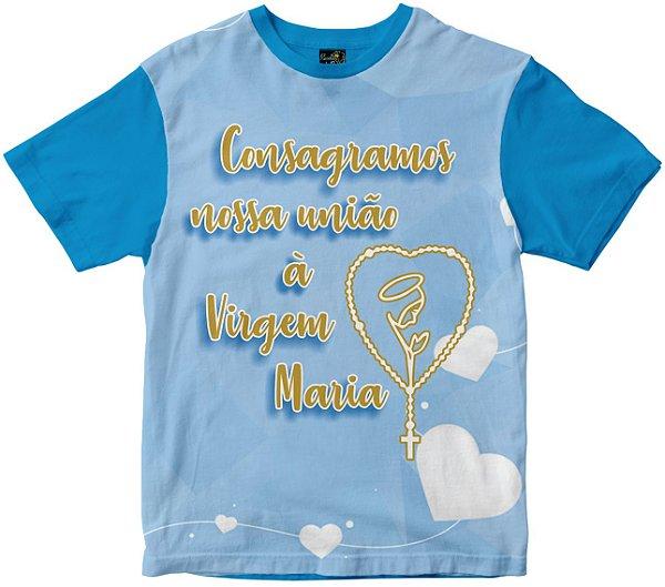 Camiseta Consagramos Nossa União a Maria Rainha do Brasil
