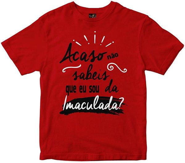 Camiseta Acaso Não Sabeis vermelha Rainha do Brasil
