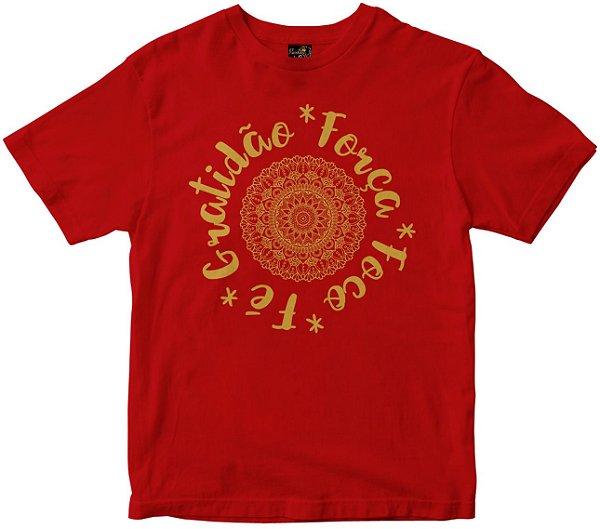 Camiseta Gratidão Força Foco e Fé vermelha Rainha do Brasil