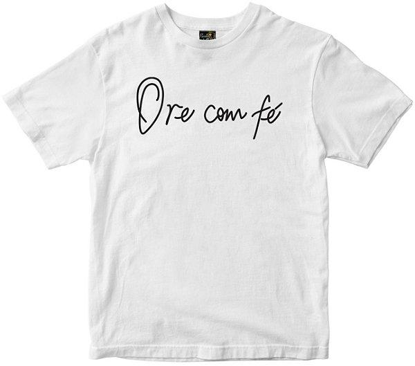 Camiseta Ore com fé branca Rainha do Brasil