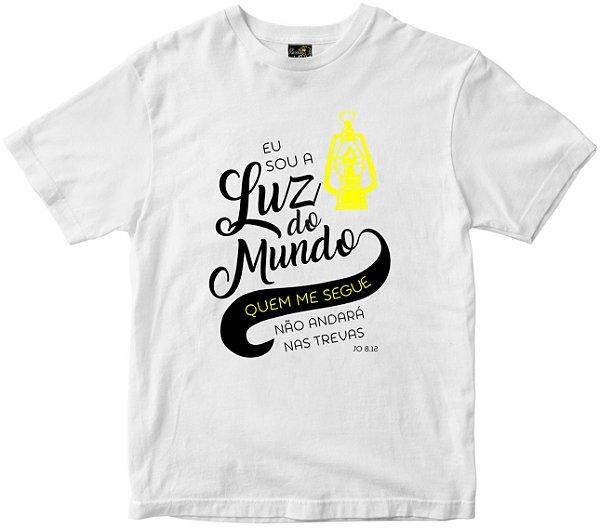 Camiseta Eu sou a luz do mundo branca Rainha do Brasil