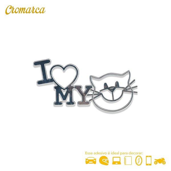 Adesivo Cromado  - I LOVE MY CAT