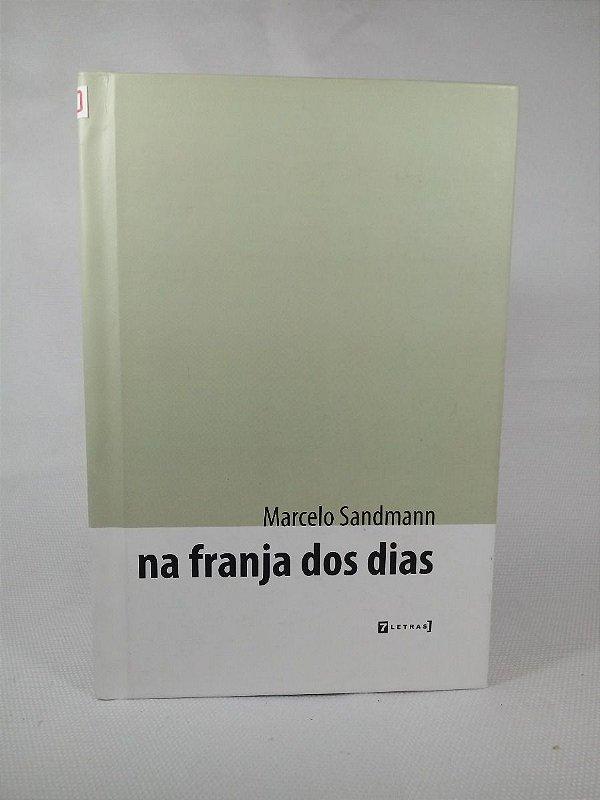 Livro Na Franja Dos Dias