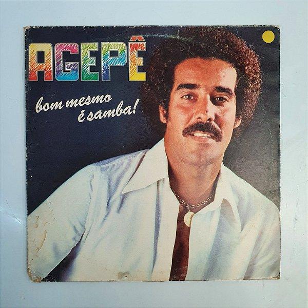 Disco de Vinil - Agepê - Bom Mesmo é o Samba