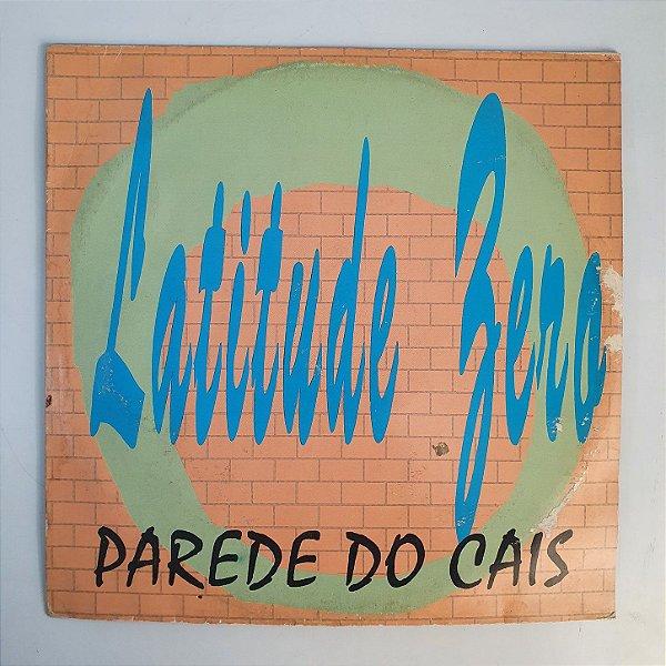 Disco de Vinil - Latitude Zero - Parede do Cais