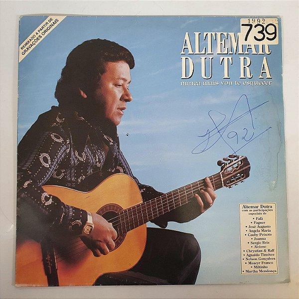 Disco de Vinil - Altemar Dutra - Nunca Mais Vou Te Esquecer