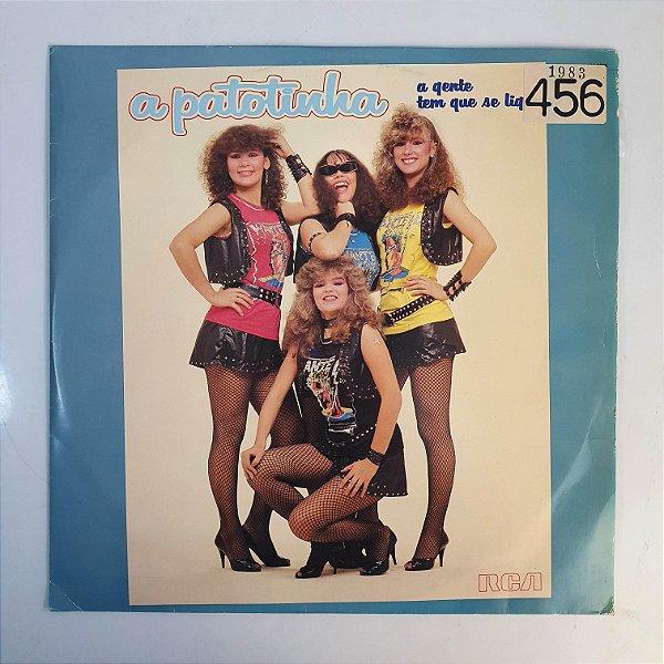 LP - A Patotinha - A Gente Tem Que Se Ligar - 1983