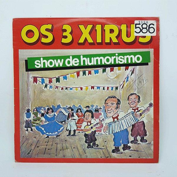 Disco de Vinil - Os 3 Xirus - Show de Humorismo