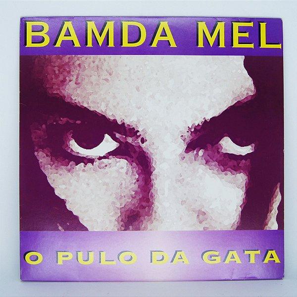 Disco de Vinil - Bamda Mel - O Pulo da Gata