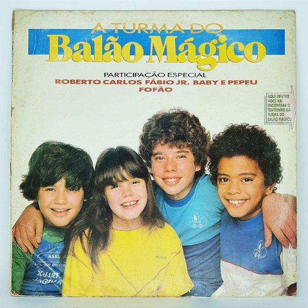 Disco de Vinil - A Turma do Balão Magico 1984