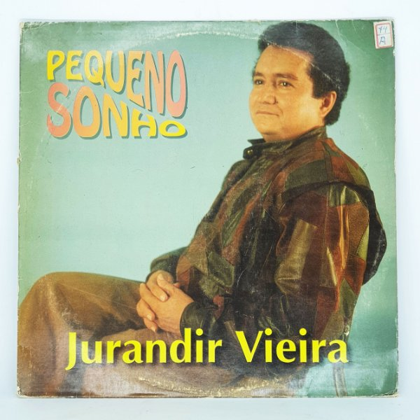 Disco de Vinil - Pequeno Sonho - Jurandir Vieira 1993