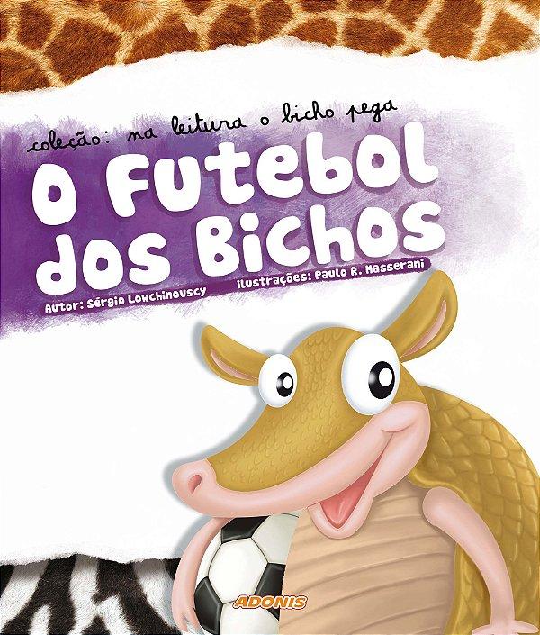 O futebol dos bichos