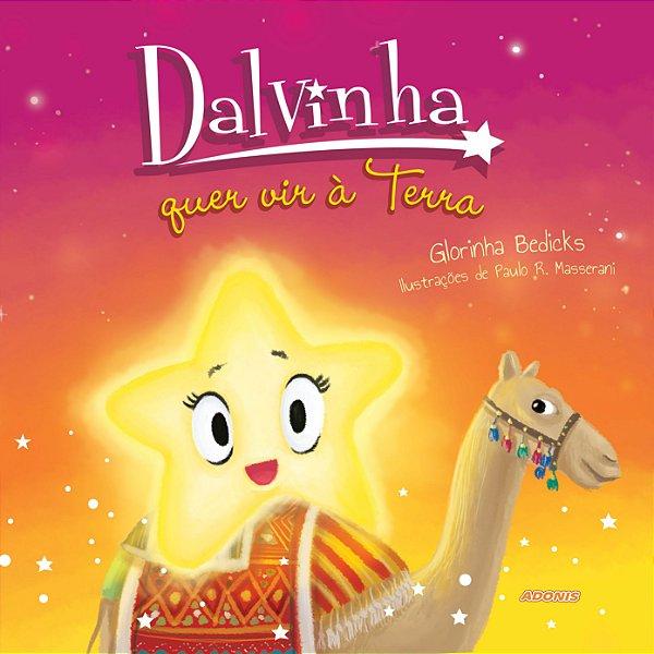 Dalvinha quer vir à Terra