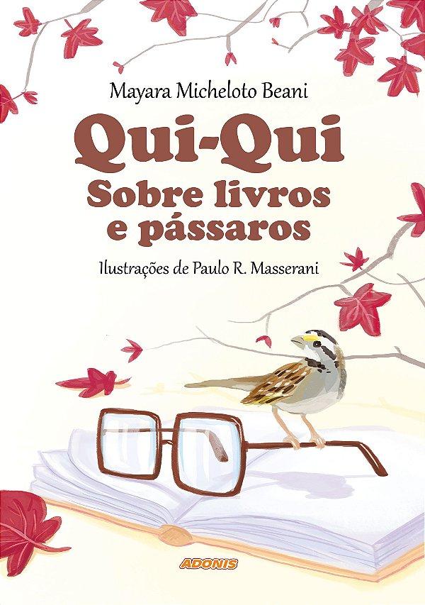 Qui-Qui Sobre livros e pássaros