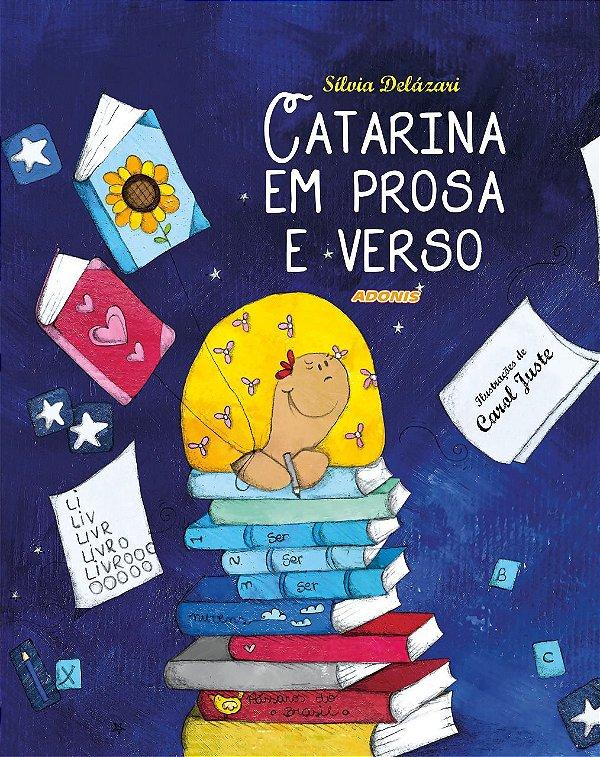 Catarina em prosa e verso
