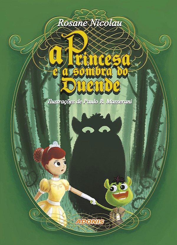A princesa e a sombra do duende