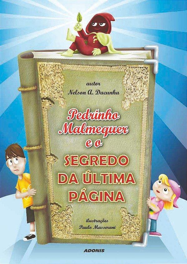 Pedrinho Malmequer e o segredo da última página