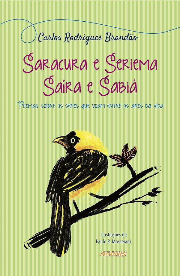 Saracura e Seriema Saira e Sabiá