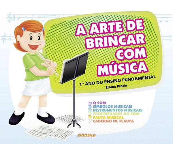 """Série """"A arte de brincar com música"""""""