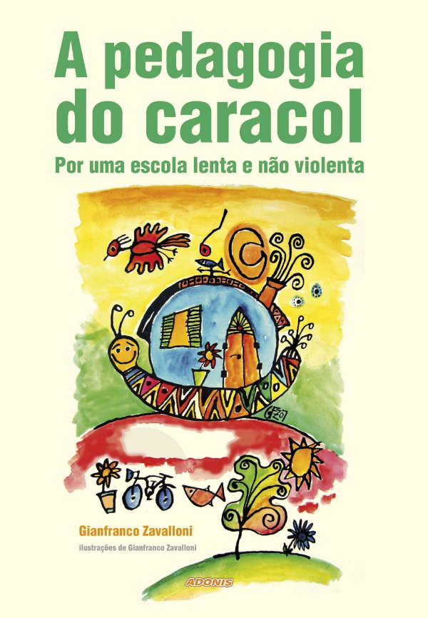 A pedagogia do caracol