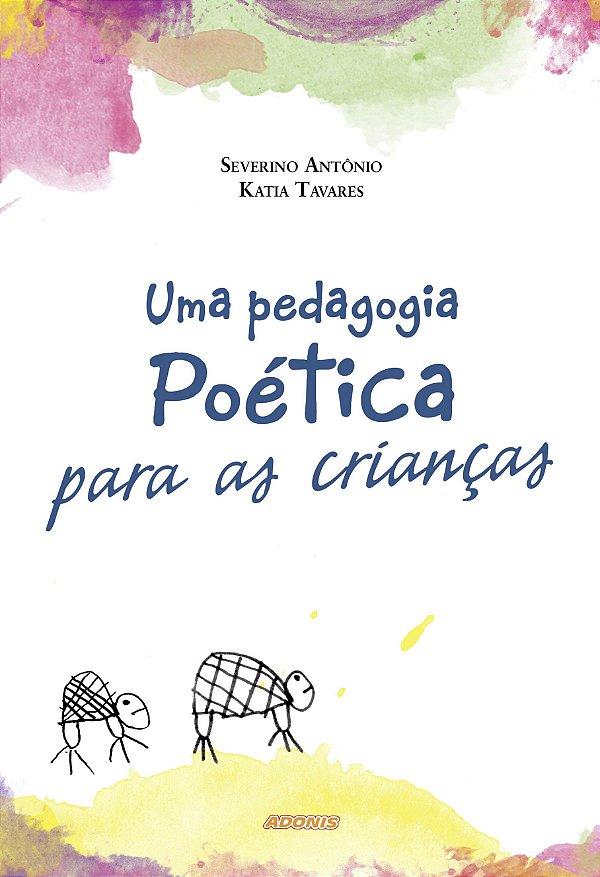 Uma pedagogia poética para as crianças
