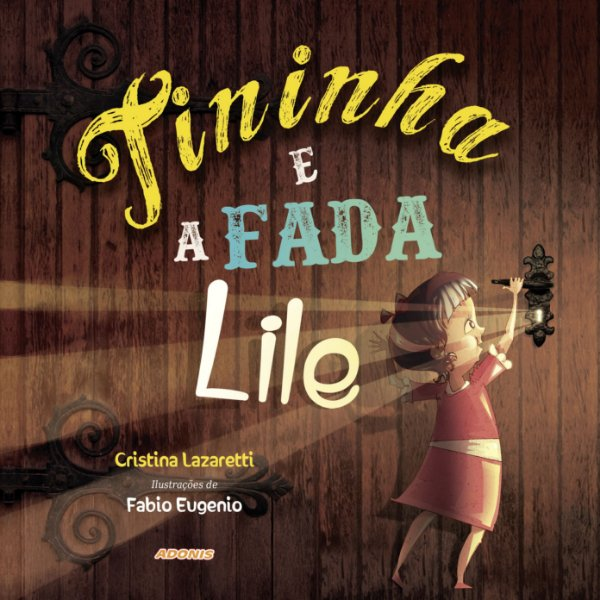 Tininha e a fada Lile