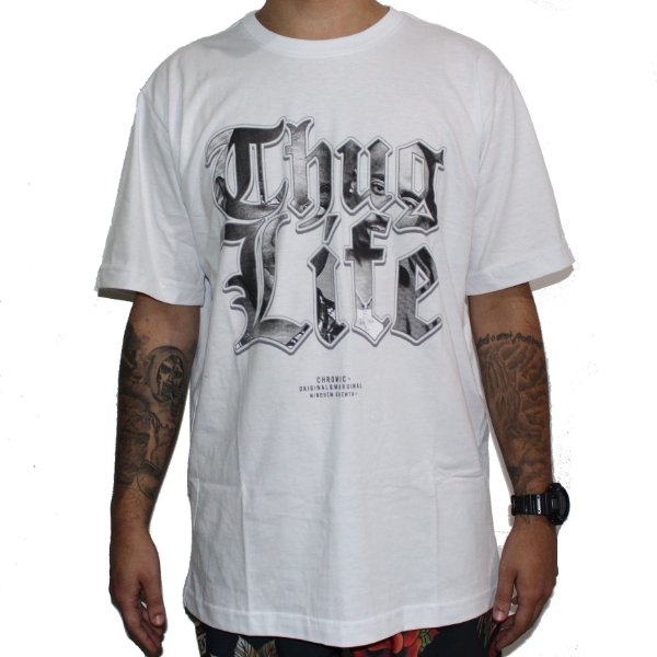Camiseta Chronic Thug Life