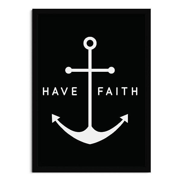 Quadro Have Faith