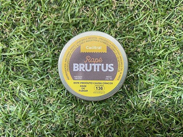 Rapé Bruttus - Cacitral
